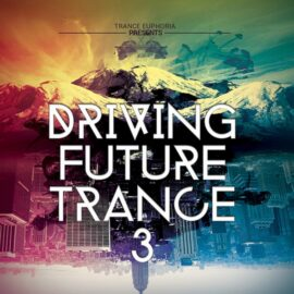 Trance Euphoria Driving Future Trance Vol 3 MULTiFORMAT