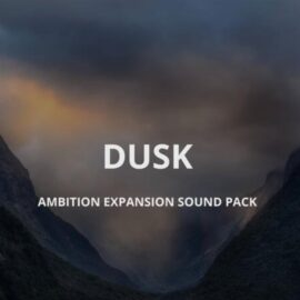 Sound Yeti Dusk Ambition Expansion Pack KONTAKT