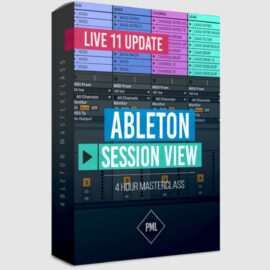 Ableton Session View Masterclass (Updated for Ableton 11)