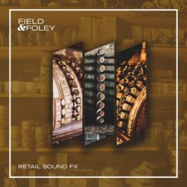 Field and Foley Retail Sounds [WAV]