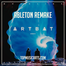 Top Music Arts Monolink Return To Oz ARTBAT Remix Ableton Remake (Melodic House Template)
