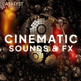 Catalyst Samples Cinematic Sounds and FX WAV