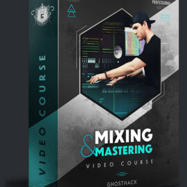 Ghosthack Learn Mixing And Mastering Like A Pro Today + BONUS Pack